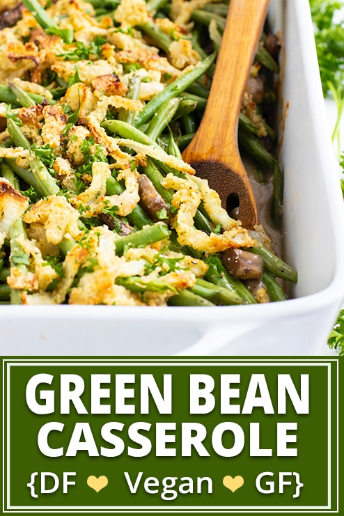 This easy Green Bean Casserole recipe is made from scratch with fresh green beans, homemade crispy onions, and a gluten-free and vegan cream of mushroom soup. Learn how to make green bean casserole that is a family favorite Paleo, vegan, vegetarian, dairy-free and gluten-free Christmas and Thanksgiving side dish recipe. #evolvingtable #greenbeans #greenbeancasserole #Thanksgiving #glutenfree #vegan #sidedish
