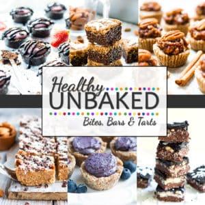 Healthy Unbaked Bites, Bars & Tarts