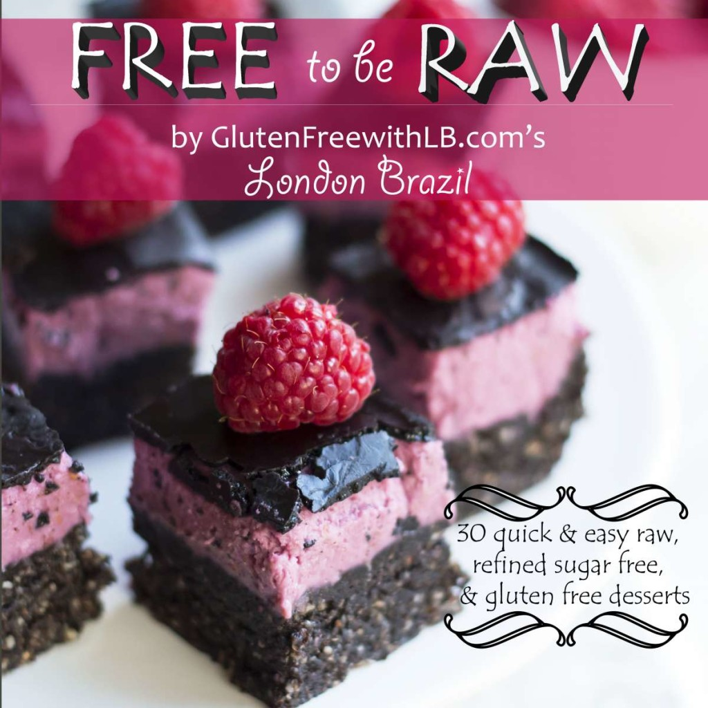 Free to be Raw | Gluten Free with L.B.