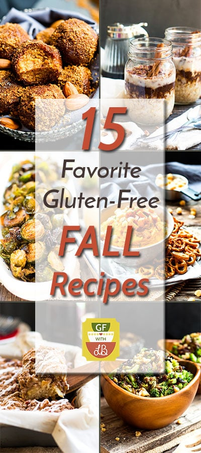 15 Favorite Gluten Free Fall Recipes | All of your favorite gluten free fall recipes from apple coffee cake to roasted Brussel sprouts!