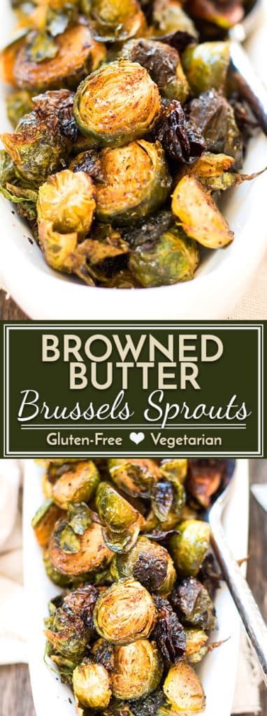 A restaurant quality recipe for roasted browned butter Brussels sprouts that is made with only 5 ingredients and is super quick and simple to make.