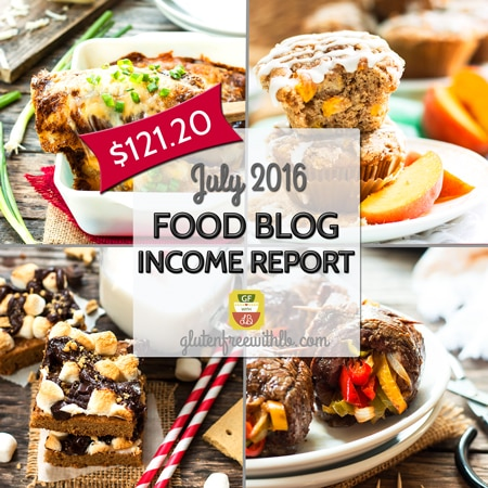 Food Blog Income Report for Gluten Free with L.B. | July 2016