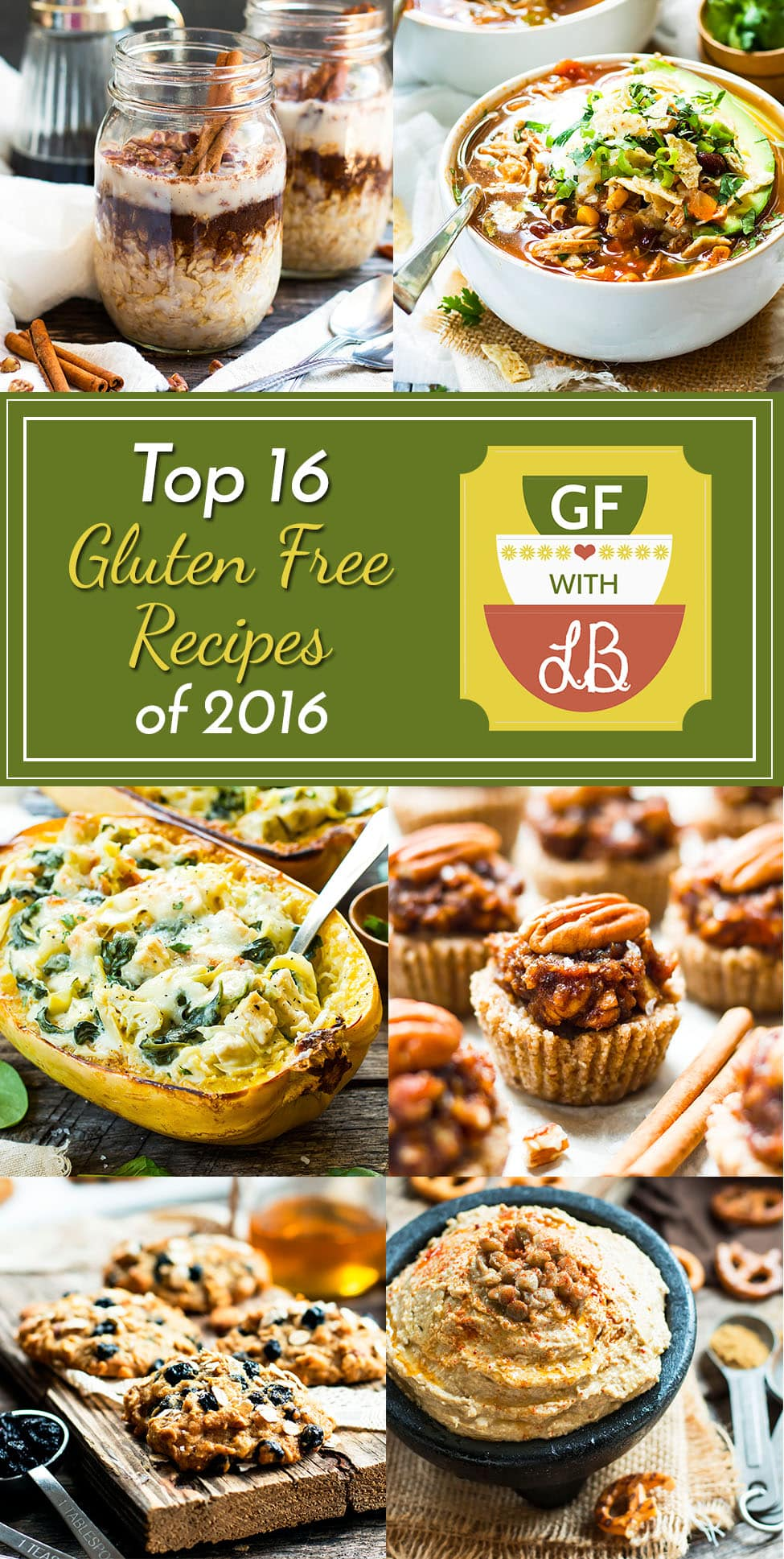 Top 16 Gluten Free Recipes of 2016 | From stuffed spaghetti squash, to overnight oats, I have rounded up the fan favorites from Gluten Free with L.B. in 2016!