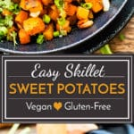 Easy skillet sweet potatoes make a quick side dish for any meal! This simple sweet potato recipe is gluten-free, vegetarian, dairy-free, paleo and vegan.