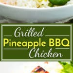 Grilled Pineapple Chicken with BBQ sauce is marinated in a sweet and tangy sauce full of BBQ sauce and pineapple juice. It is then topped with pineapple pico de gallo for an easy, low-carb, and healthy weeknight dinner recipe!