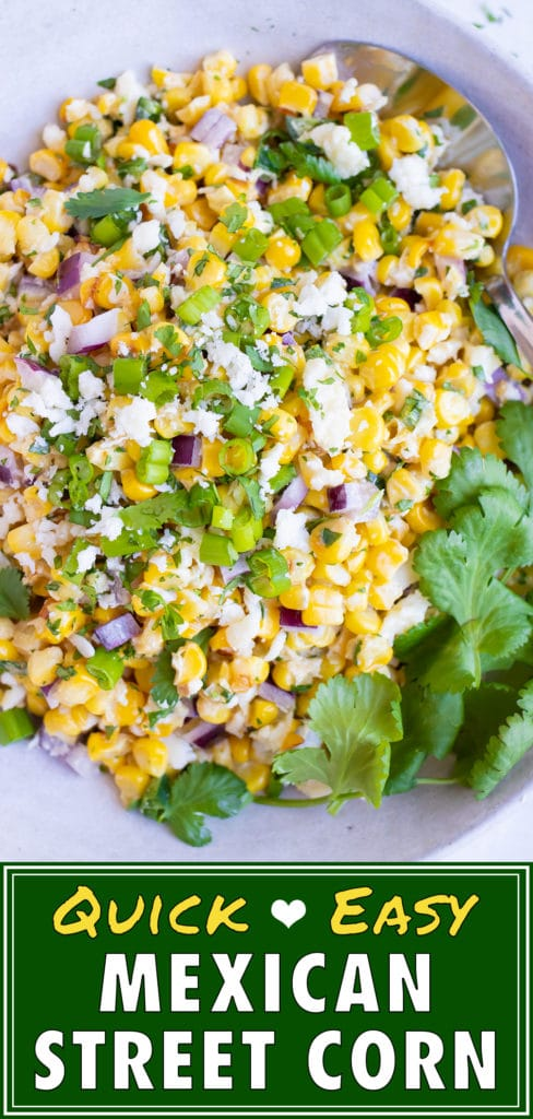 Easy Mexican Street Corn Salad Recipe | Authentic & Classic Corn Side Dish