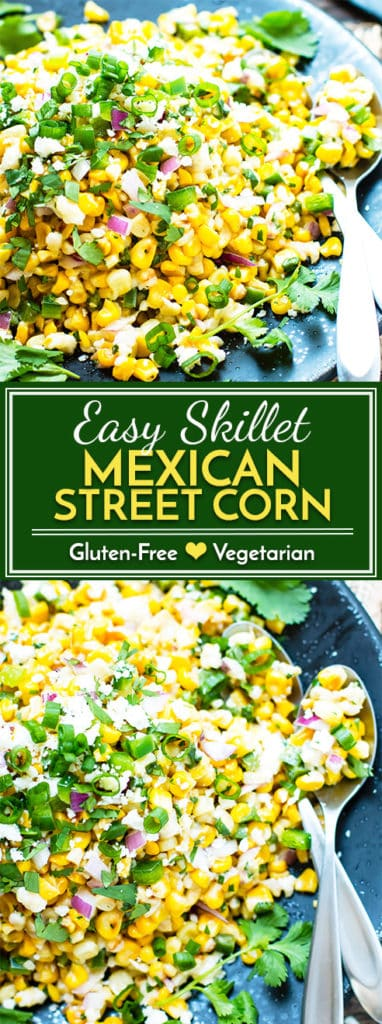 Easy Skillet Mexican Street Corn Salad | If you're in need of a quick and easy side dish, this Skillet Mexican Street Corn Salad goes great alongside fajitas, on tacos, or with chicken. It is gluten-free, vegetarian, kid friendly and ready in under 20 minutes!