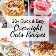 20+ Quick & Easy Overnight Oats Recipes | Gluten-Free, Vegetarian and Vegan oatmeal recipes for those busy back-to-school morning breakfasts!