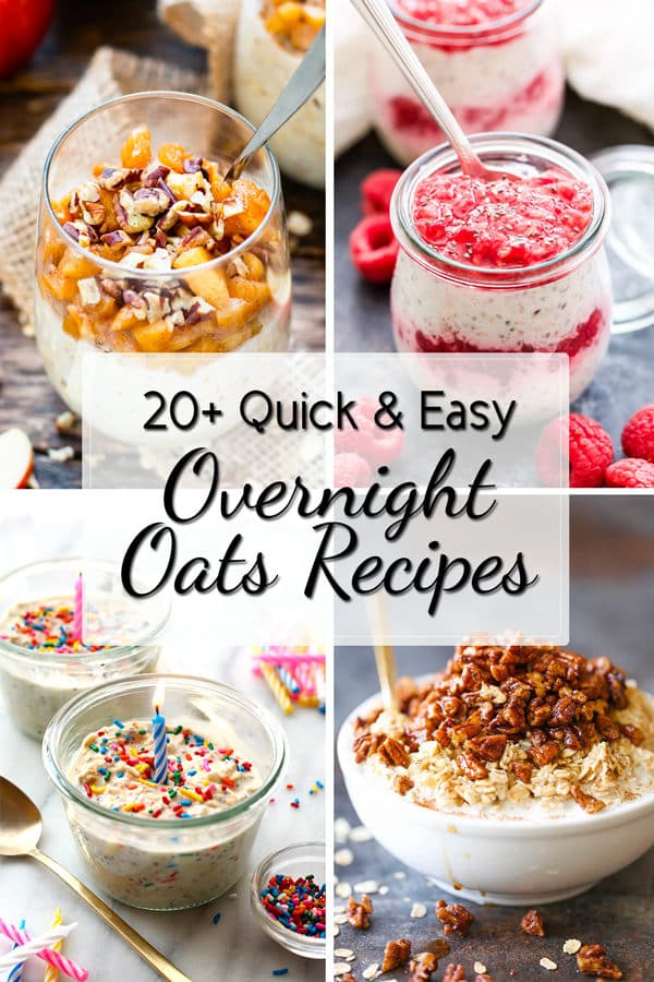 20+ Quick & Easy Overnight Oats Recipes