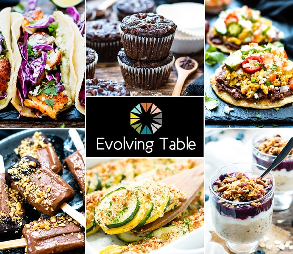 Evolving Table | Uncomplicated Healthy Recipes