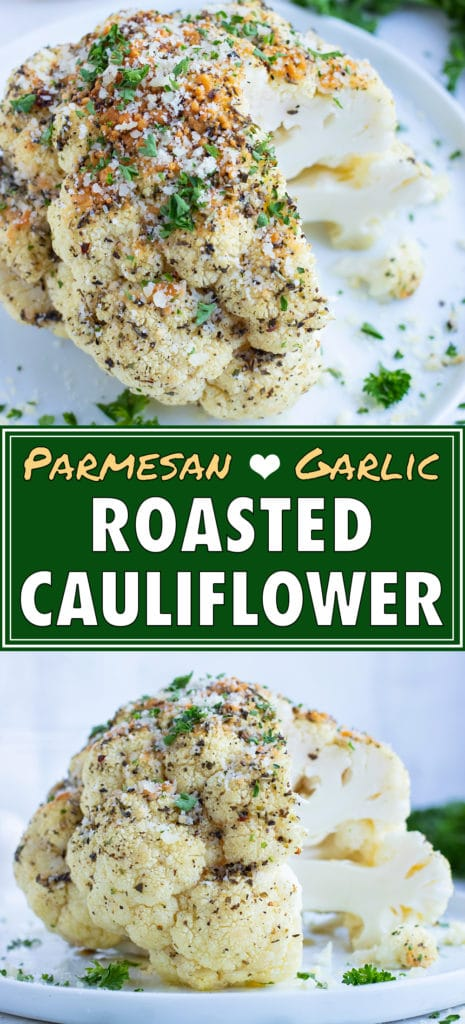 Whole baked cauliflower is flavored with a garlic and herb butter, parmesan, and fresh parsley for a healthy side dish.