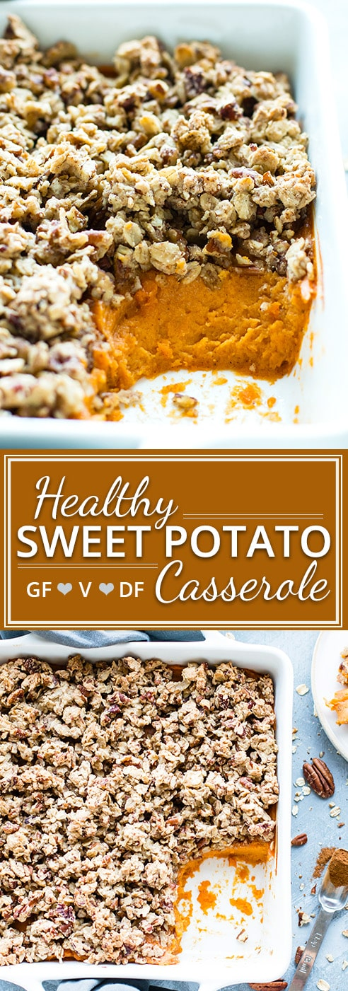 Healthy Sweet Potato Casserole is topped with a pecan and oat crumble for a lightened-up, gluten-free version of your favorite Thanksgiving Day casserole! This sweet potato casserole can also easily be made vegan.