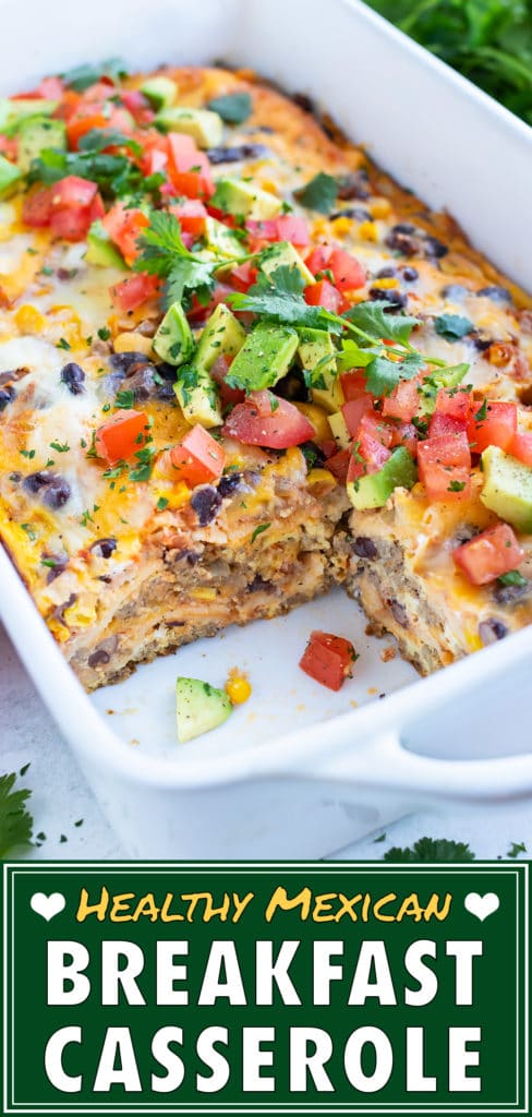 This easy breakfast casserole is full of Mexican flavors and served for a healthy meal.