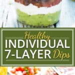Individual Healthy 7-Layer Dips sponsored by Fresh Cravings salsa | Super cute and personal, these individual healthy 7-layer dips are my guests' favorite snack at parties!  This dip recipe is perfect for Christmas, New Year's Eve, or even Super Bowl parties.  This Healthy 7-Layer Dip is an easy and healthy appetizer recipe that everyone will love!