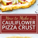 Learn how to make cauliflower pizza crust with only a few simple-to-find and healthy ingredients! This low-carb pizzatastes so much like a regular pizza crust that you'll want to have it on a weekly (or nightly!) basis.