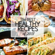 Top 17 Best Healthy Recipes of 2017 | Most popular healthy recipes in 2017 from EvolvingTable.com