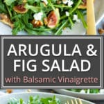 Fig, Goat Cheese Arugula Salad When fig season is in full swing you can use them up by tossing them into this easyArugula Fig Salad with a delightful balsamic vinaigrette dressing! The combination of sweet figs, tart goat cheese, crunchy walnuts, and spicy arugula make all drizzled with a tasty balsamic vinaigrette dressing this one unforgettable and healthy salad recipe!