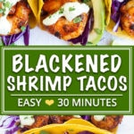 Easy Blackened Shrimp Tacos are a healthy, gluten-free, and quick taco recipe to whip up on a busy weeknight!  Toss together your blackened shrimp seasoning, whip up the cilantro lime shrimp taco sauce, and you'll have this easy taco recipe on the table in under 30 minutes!
