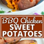 Chicken Stuffed Sweet Potatoes recipe on a white plate.