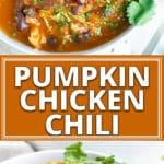 Instant Pot Pumpkin Chicken Chili in a white bowl.