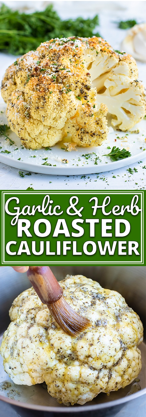Whole Roasted Cauliflower gets coated in a delicious garlic and herb sauce for an impressive and easy healthy side dish recipe. This oven roasted cauliflower head recipe is gluten-free, dairy-free, vegan, vegetarian, low-carb, keto and Paleo approved! #evolvingtable #lowcarb #cauliflower #keto #vegan #sidedish