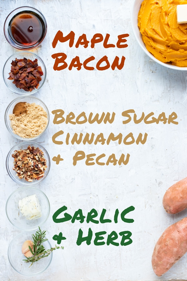 Maple bacon, brown sugar pecan, garlic and herb mashed sweet potato flavors.